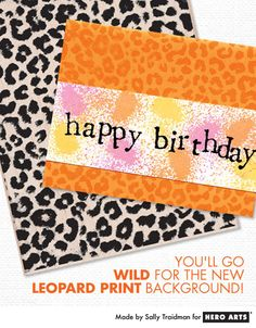 Sally shares a quick and colorful card featuring the Leopard Print background #HeroArts
