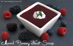 Mixed Berry Fruit Soup | deliciousobsessions.com