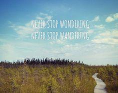 Wanderlust Art, Travel Quote, Adventure Print, Typography Print, Wall Art Sayings, Camping Decor, Rustic Cabin Decor, Boho Decor