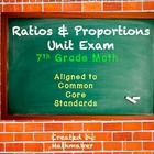 23 question multiple choice exam that thoroughly covers 7th grade  ratios and proportions standards:   7.RP.A.1, 7.RP.A.2.A, 7.RP.A2B, 7.RP.A.2c, 7...