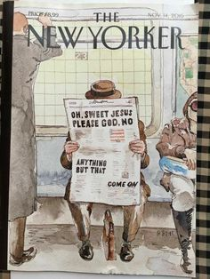 New Trump cover The New Yorker Artwork Barry Blitt Art Editor: Françoise Mouly Editor: David Remnick The New Yorker, New Yorker Covers, Political Art, Political Cartoons, Political Process, Political Issues, Funny Cartoons, Caricatures, Capas New Yorker