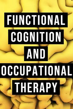 Functional cognition and occupational therapy: Here's how you can incorporate this OT intervention with your patients in any adult rehab setting. Mental Health Activities, Cognitive Activities, Occupational Therapy Activities, Cognitive Therapy, Occupational Therapist, Physical Activities, Hand Therapy, Speech Therapy, Yoga For Kids