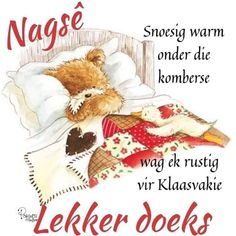 Goeie Nag, Afrikaans Quotes, Joy Of Life, Special Quotes, Good Morning Images, Quotes About God, Trust God, Good Night, Encouragement
