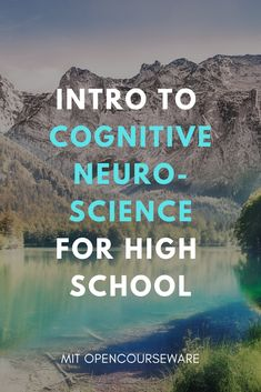 Introduction to Cognitive Neuroscience - Online Courses - Ideas of Online Courses - Intro to cognitive neuroscience for high schoolers Education Degree, Free Education, Education Requirements, Education College, Physical Education, Best Online Colleges, Technology Management, Continuing Education, Online Courses