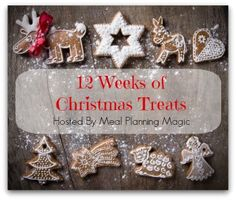 12 Weeks of Christmas Treats Blog Hop