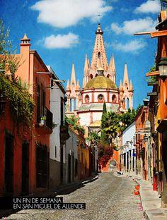 Un fin de semana en San Miguel de Allende.