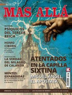 Revista #MásAllá 327. Atentados en la Capilla Sixtina, Miguel Ángel, el apóstata. Psíquicos del Tercer Reich. Homo Ciborg y mucho más.