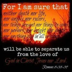Rom. 8:38-39
