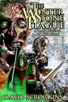 """The cover for """"The Winterstone Plague"""" by David Scroggins Art by Keith Draws"""