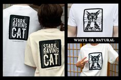 Stark Raving Cat t-shirts. Tell the world: You've gone stark raving cat. Purrfect gift for #FathersDay, your favorite Cat Dad, Crazy Cat Lady and your Cat's Birthday. Meow! (Guys who love cats love this! After all, real men love cats.)