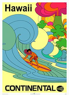 A Beatles-cartoon / Peter Max-inspired, Continental Airlines poster for Hawaii. Early Seventies.