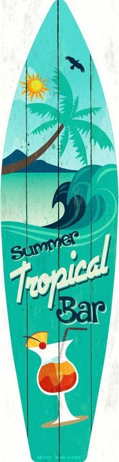 Tropical Bar Metal Novelty Surf Board Sign SB-020 | Collectibles, Decorative Collectibles, Signs | eBay!