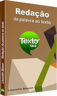 Português em Placas: Redação - da palavra ao texto