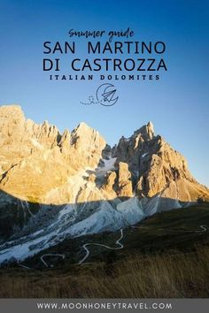 Find out what to see and what to do in San Martino di Castrozza in the Italian Dolomites. Cradled by the Pale di San Martino Group and the Lagorai mountain range, San Martino di Castrozza is one of the best bases for exploring the Dolomites in summer. #sanmartinodicastrozza #northernitaly #italy #dolomites #italiandolomites #paledisanmartino #palagroup #italianalps #alps #mountains #hiking