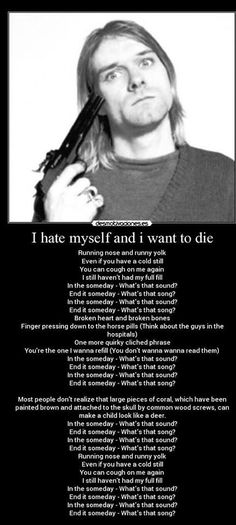 Wall Quote I Hate Myself And I Want To Die. KURT COBAIN