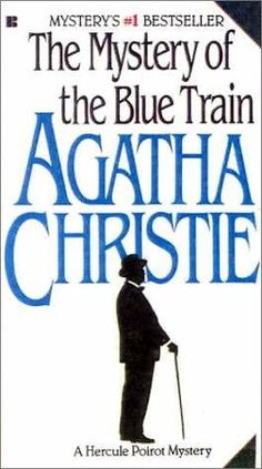 The Mystery of the Blue Train (Hercule Poirot Mysteries) by Agatha Christie. Although not a favorite of the author herself, Blue Train is a great example of Poirot in his prime. The characters are wonderfully drawn and provide for an enjoyable read even as the mystery unfolds.
