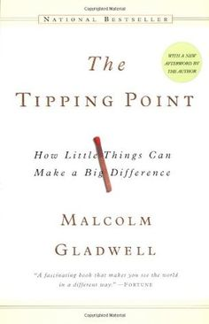 """Emotion is contagious.""  In the age of viral videos, content, and ideas, The Tipping Point explores a very relevant question: what makes something spread? The book covers the topic in a universal manner, helpful to anyone in business or simply anyone with a promising idea in their head."
