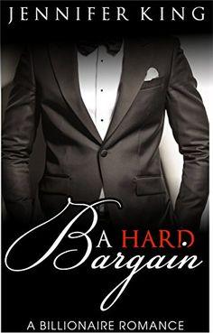 A Billionaire Romance: A Hard Bargain (BOOK 1): (Billionaire, Billionaire Bachelors, Billionaire Boys Club Romance, Step brother, BOOK 1) by Jennifer King http://www.amazon.com/dp/B01AFO8LNS/ref=cm_sw_r_pi_dp_aPt2wb1RQNPHT