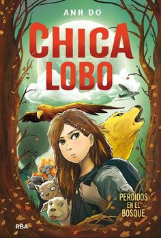 Buy La chica lobo Perdidos en el bosque by Anh Do, Núria Saurina Eudaldo and Read this Book on Kobo's Free Apps. Discover Kobo's Vast Collection of Ebooks and Audiobooks Today - Over 4 Million Titles! Free Apps, Audiobooks, This Book, Fictional Characters, Art, Products, Children Books, Free Books, Danger Girl