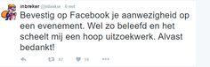 Tweet van een inbreker :)