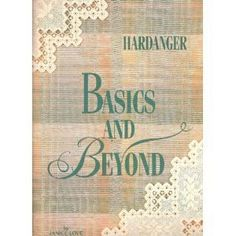 Best beginner book for hardanger embroidery.