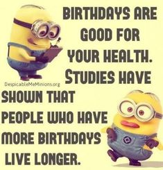 Birthday Funny Minion Quote birthday happy birthday minion minions happy birthday wishes birthday quotes happy birthday quotes birthday quote funny happy birthday quotes happy birthday humor happy birthday quotes for friends Birthday Quotes For Him, Birthday Wishes Quotes, Birthday Messages, Humor Birthday, Birthday Sayings, Minion Birthday Quotes, Birthday Cards, Happy Birthday Minions, Birthday Quotes Hilarious