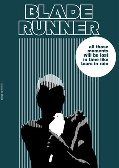 Blade Runner Movie Posters Re-design by Werner Cunha