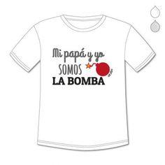 CAMISETAS PERSONALIZADAS NIÑ@S MI PAPÁ Y YO SOMOS LA BOMBA
