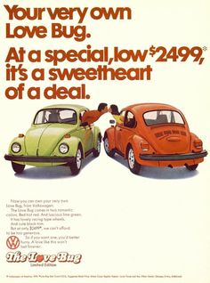 The ad for The Love Bug 1974 Limited Edition Volkswagen. My 1967 VW Bug was black with a red interior. There was no A/C and no fan to circulate the heat in the winter. Open the floor vents and the heat came from the engine. Auto Volkswagen, Vw T1, Mazda 2, Van Vw, Vw T3 Doka, Vw Camping, Kdf Wagen, Auto Union, Vw Vintage