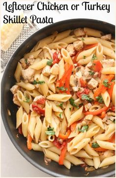 Turkey Pasta Skillet, a healthy, fast and easy leftover turkey or ...