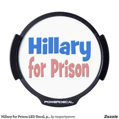 Hillary for Prison LED Decal, pink & blue LED Car Decal