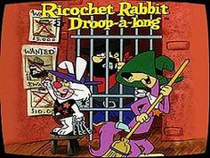 Ricochet Rabbit & Droop-a-Long - hilarious, my son is watching this on Boomerang right now! =)