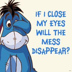 Most memorable quotes fromEeyore, a movie based on film. Find important Eeyore and piglet Quotes from film. Eeyore Quotes about winnie the pooh and friends have inspirational quotes. Eeyore Quotes, Winnie The Pooh Quotes, Pooh Bear, Tigger, My Guy, Caricatures, Mickey Mouse, Funny Quotes, Qoutes