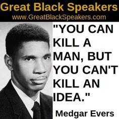 Medgar evers r i p more