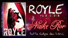 """Recensione di """" Royle #1"""" serie R.U.D.E di Naike Ror"""