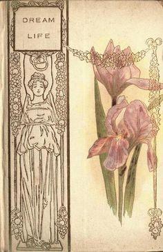 Donald Grant Mitchell. Dream Life. 1899. (book cover)