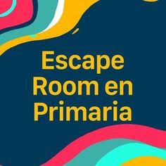 Escape Room en Primaria. | del pupitre a las estrellas