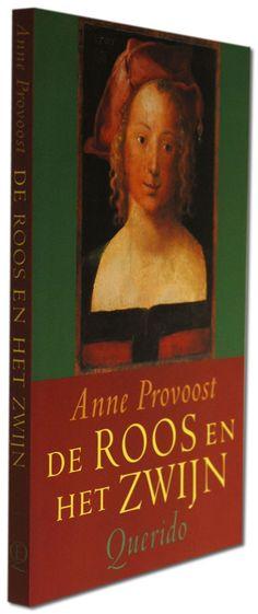 Anne Provoost   De Roos En Het Zwijn