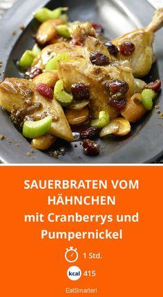 Sauerbraten vom Hähnchen - mit Cranberrys und Pumpernickel - smarter - Kalorien: 415 kcal - Zeit: 1 Std. | eatsmarter.de