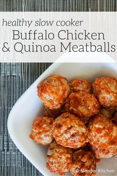 Buffalo Chicken and Quinoa Meatballs - Slender Kitchen