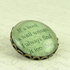 Items similar to Literary Book Quote Brooch - Book Is Well Written - Jane Austen on Etsy I Love Books, Great Books, Books To Read, Reading Quotes, Book Quotes, Reading Books, Jane Austen, World Of Books, Literary Quotes