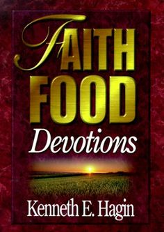Bestseller Books Online Faith Food: Devotions Kenneth E. Hagin $14.96  - http://www.ebooknetworking.net/books_detail-0892760451.html
