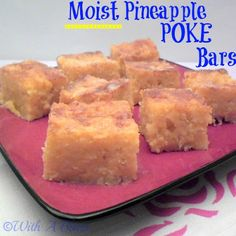 With A Blast: Moist Pineapple POKE Bars  - quick, sticky & chewy delicious!