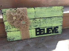 Rustic pallet wood believe sign Pallet Crafts, Pallet Art, Wooden Crafts, Pallet Signs, Wood Pallets, Pallet Wood, Barn Wood, Wood Projects, Craft Projects