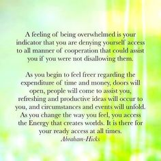 Overcoming the feeling of being overwhelmed.
