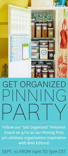 Let's Get Organized! Join me, BHG and a bunch of fabulous other bloggers  today (9/10) from 11am-7pm CST for our 'Get Organized Pinning Party' with BHG Editors and our community of Pinning Pros! Participate by repinning your favorite organization ideas and inspiration: http://pinterest.com/bhg/get-organized-pinning-party/