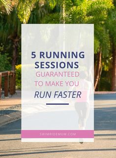 If you want to run fast, you have to run fast! Here are 5 of my favourite running speed sessions to make you faster and better at race pacing!