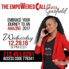 LADIES!!!! Join me TONIGHT for my very first ALL WOMEN empoWered call. Tag and invite 3 friends to get empoWered for the new year!!!! #IAmAmazingOnPurpose #2017NoLimits Call Details: Wednesday 12.28.16 Time: 9 P.M. EST 712.451.0201 Access Code 778341You Are Amazing on Purpose