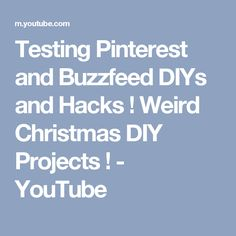 Testing Pinterest and Buzzfeed DIYs and Hacks ! Weird Christmas DIY Projects ! - YouTube
