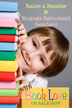 Raise a Reader with this helpful guide for parents, Book Love! http://book-love.net